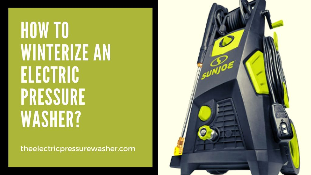 Winterize an Electric Pressure Washer