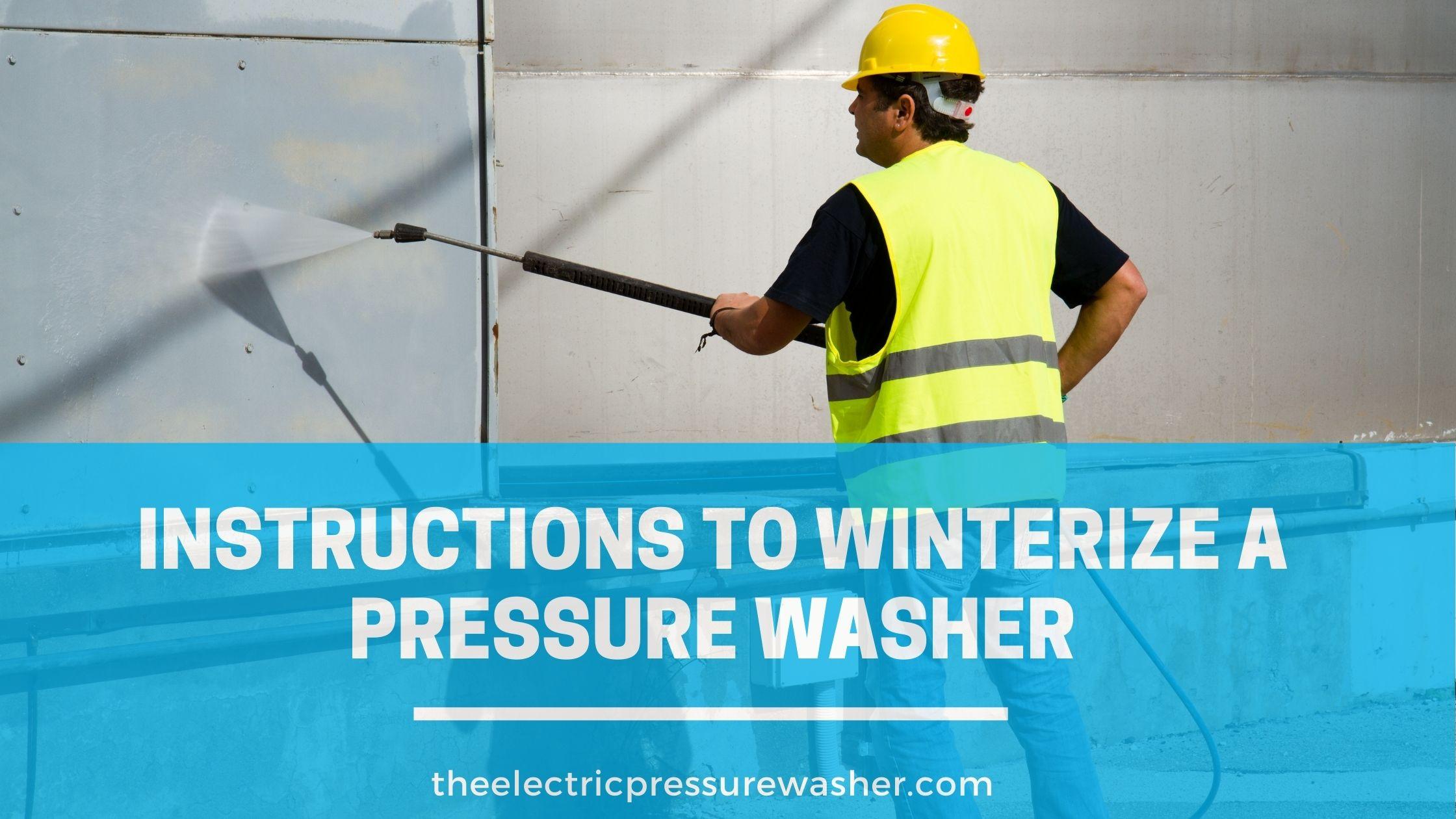 Winterize a pressure washer