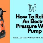 How To Rebuild An Electric Pressure Water Pump