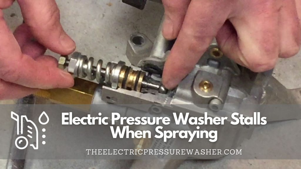Electric Pressure Washer Stalls When Spraying