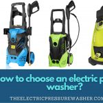 How to choose an electric pressure washer