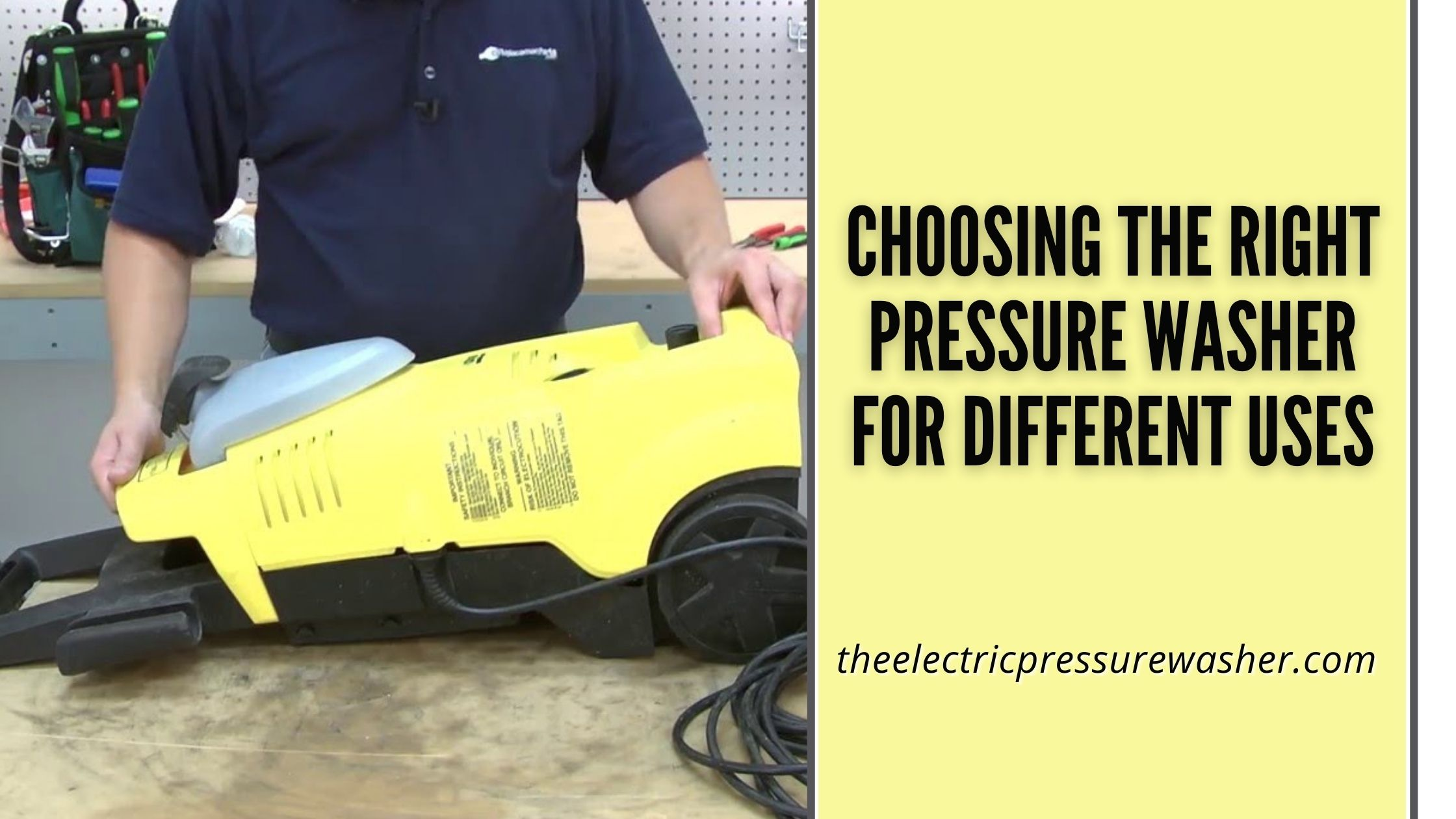 Choosing the right pressure washer for Different Uses